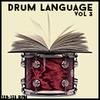 Drum Language Vol 3 - 1/2 Price Sale