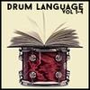 Drum Language Vols 1-4 60 off Sale